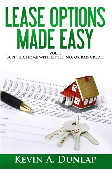 Lease Options Made Easy by Kevin A Dunlap