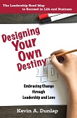 Designing Your Own Destiny book