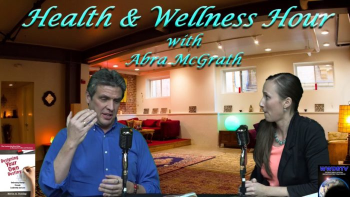 Health & Wellness Hour show with Abra MacGrath and Kevin Dunlap