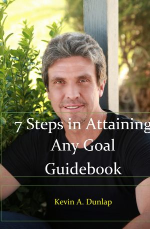 7 Steps in Attaining Any Goal